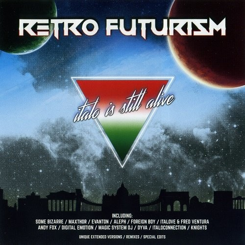 VA - Retro Futurism: Italo Is Still Alive [CD-Rip] (2017)