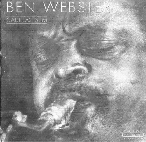 Ben Webster - Cadillac Slim (2002)