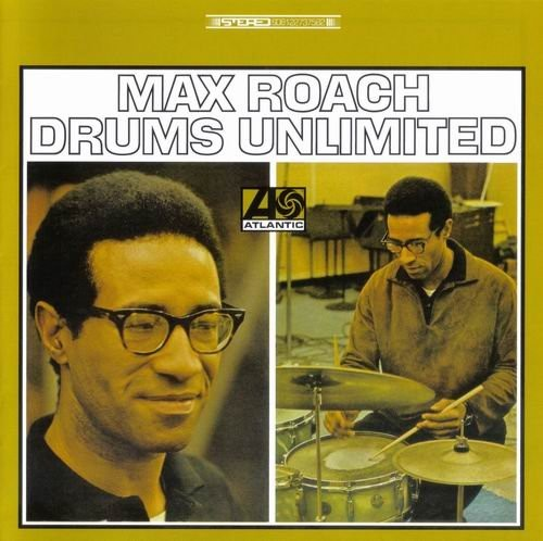 Max Roach - Drums Unlimited (1966)