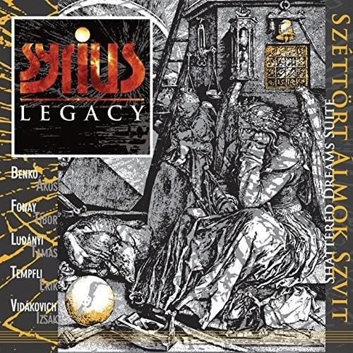 Syrius Legacy - Sz?tt?rt ?lmok szvit/Shattered Dreams Suite (2017)