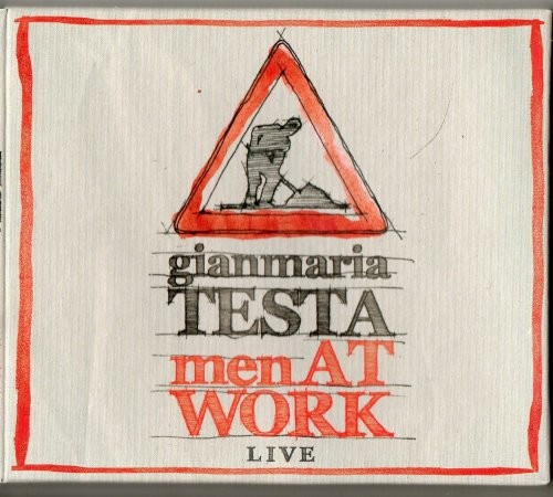 Gianmaria Testa - Men At Work (Live) (2013)