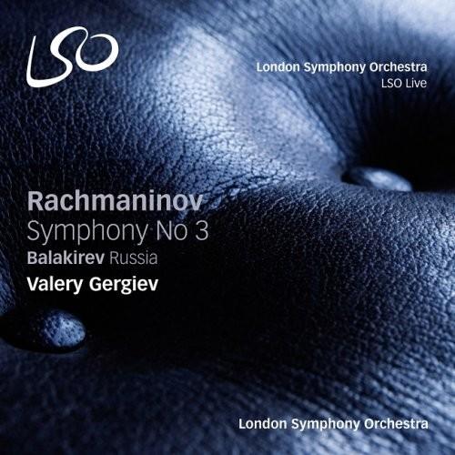 London Symphony Orchestra, Valery Gergiev – Rachmaninov: Symphony No. 3 / Balakirev: Russia (2015) […
