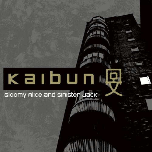 Kaibun - Gloomy Alice And Sinister Jack (2017)