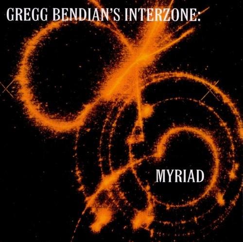 Gregg Bendian's Interzone - Myriad (2000)
