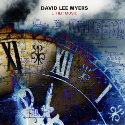 David Lee Myers ?- Myers: Ether Music (2017)