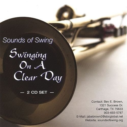 Sounds Of Swing - Swinging On A Clear Day (2007) 2CD