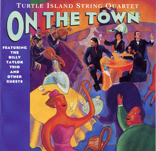 Turtle Island String Quartet - On the Town (1991)