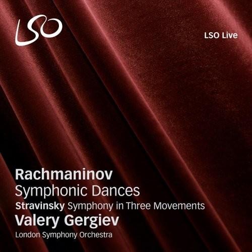 London Symphony Orchestra, Valery Gergiev – Rachmaninov: Symphonic Dances / Stravinsky: Symphony in …