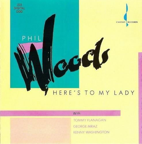 Phil Woods – Here's To My Lady (1989) 320 kbps