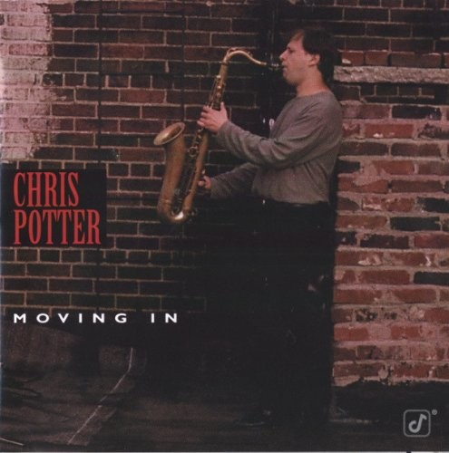 Chris Potter - Moving In (1996) FLAC