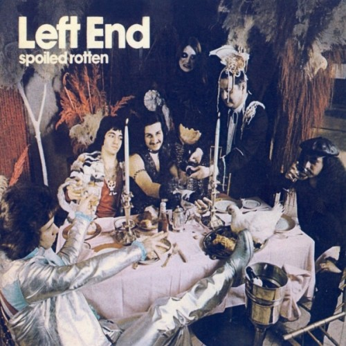 Left End - Spoiled Rotten (1974) (Reissue,2006) Lossless