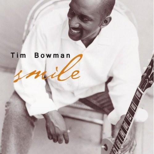 Tim Bowman - Smile (2008) 320/flac