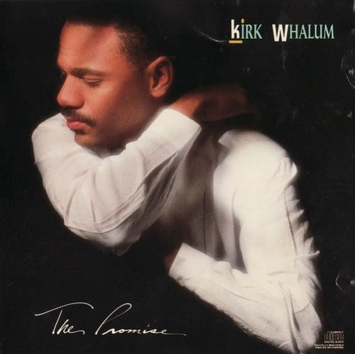 Kirk Whalum - The Promise (1989) Lossless | 320 kbps