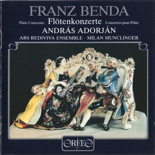 Andras Adorjan, Ars Rediviva Ensemble, Milan Munclinger - Franz Benda: Flute Concertos (1986)