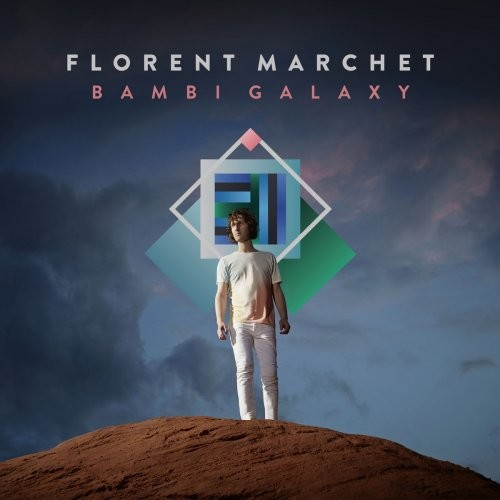 Florent Marchet - Bambi Galaxy (2014) [Hi-Res]