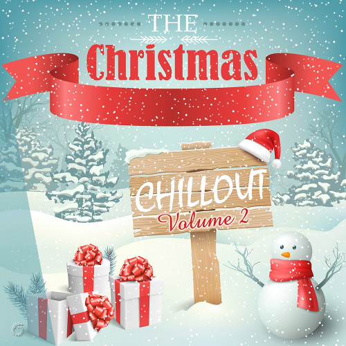 Various Artists - The Christmas Chillout Vol. 2 (2017) Full Album