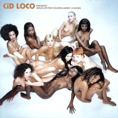 VA - Jesus Life For Children Under 12 Inches [by Kid Loco] (1999) Full Album