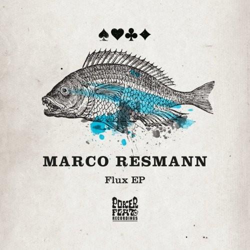 Marco Resmann - Flux EP (2017)