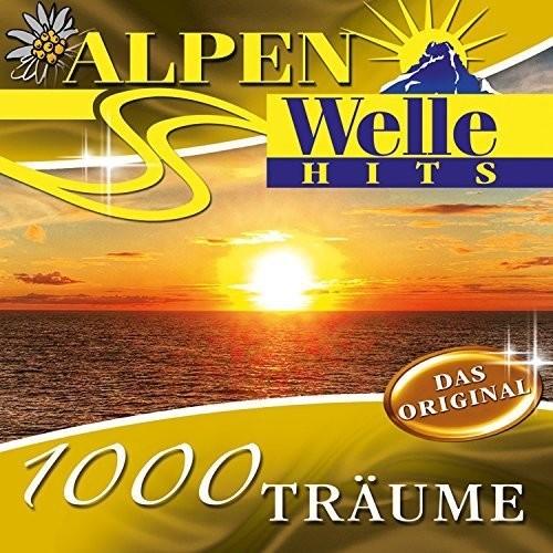 VA - Alpenwelle Hits - 1000 Träume (2016)