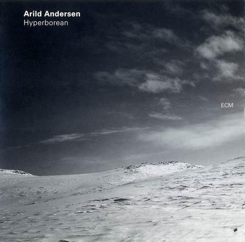 Arild Andersen - Hyperborean (1997) 320 kbps