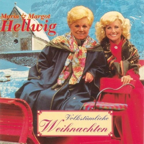 Maria & Margot Hellwig - Volkstümliche Weihnachten (2009)