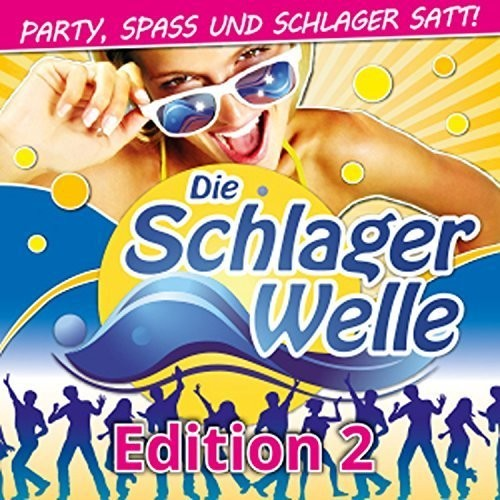 VA - Die Schlagerwelle - Party, Spass und Schlager Satt!, Edition 2 (2016)