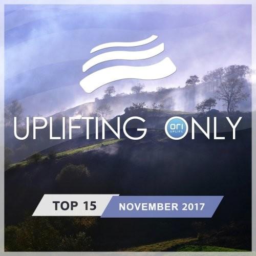 VA - Uplifting Only Top 15: November 2017