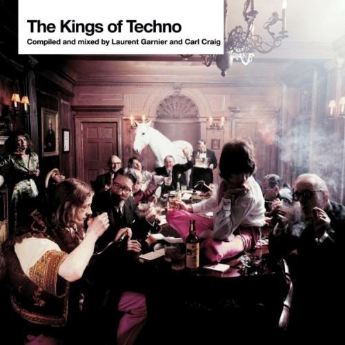 VA - The Kings Of Techno [by Laurent Garnier & Carl Craig] (2006)
