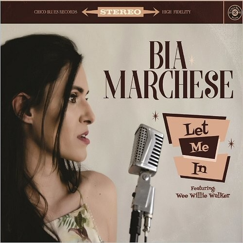 Bia Marchese - Let Me In (2017)
