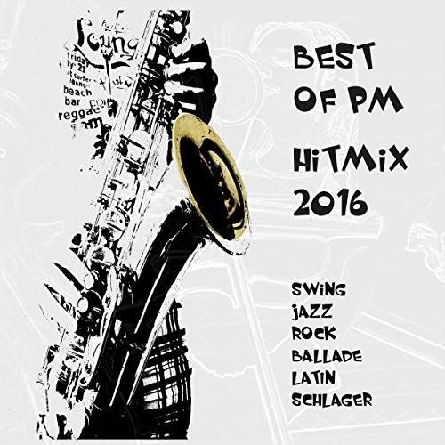 VA - Best Of Pm Hitmix 2016 (2016)