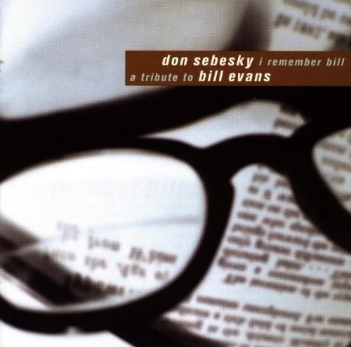 Don Sebesky - I Remember Bill-A Tribute To Bill Evans (1998)