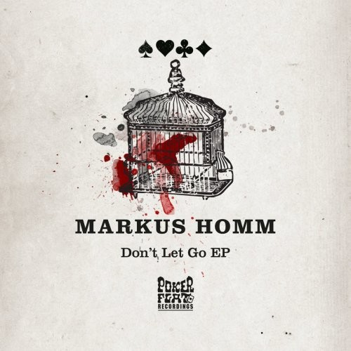 Markus Homm - Don't Let Go EP (2017)