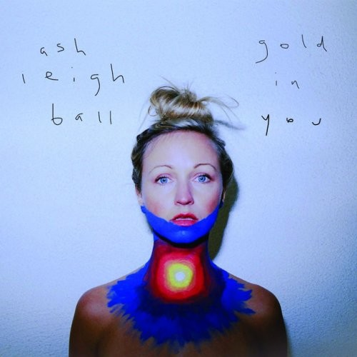 Ashleigh Ball - Gold In You EP (2017)