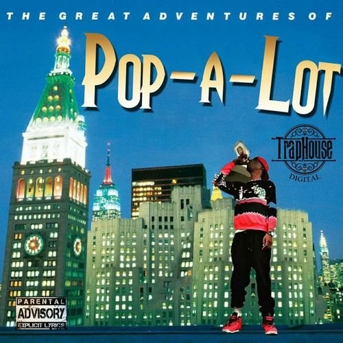 Pop-A-Lot - The Great Adventures Of Pop-A-Lot (2017)