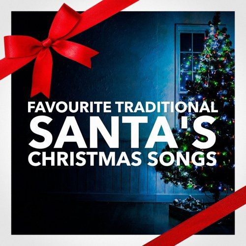 VA - Santa's Favourite Traditional Christmas Songs (2015)