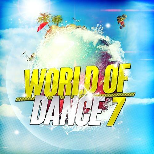 Various Artists - World of Dance 7 (2017)