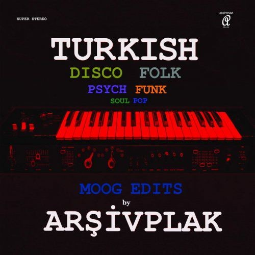 Arsivplak - Moog Edits (2017)