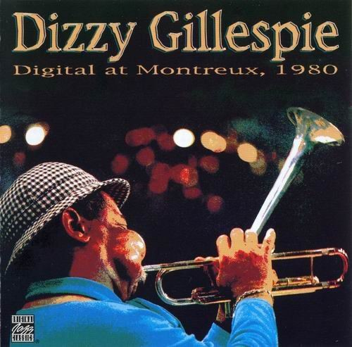 Dizzy Gillespie - Digital at Montreux (1980) 320 kbps