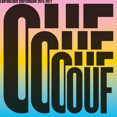 VA - OUF L'anthologie Souterraine 2015-2017 (2017)
