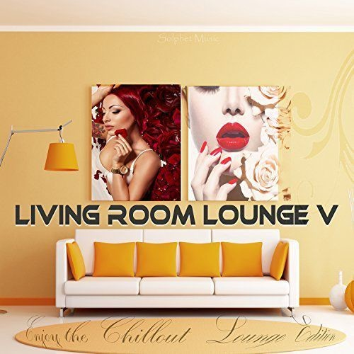 VA - Living Room Lounge 5 - Enjoy the Chillout Lounge Edition (2017) Full Album