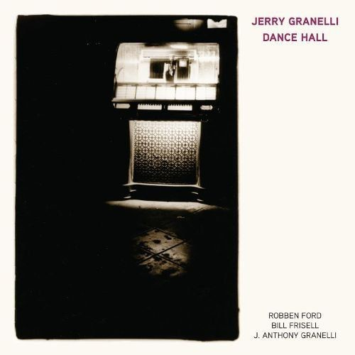 Jerry Granelli - Dance Hall (2017)