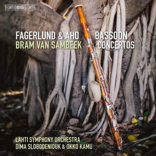 Bram van Sambeek - Fagerlund & Aho: Bassoon Concertos (2016) CD Rip