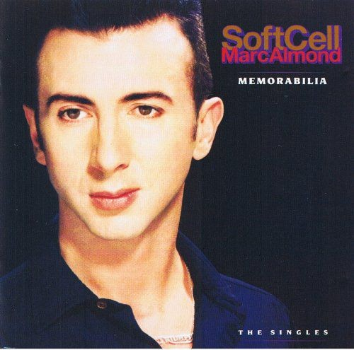 Marc Almond & Soft Cell - Memorabilia: The Singles (1991)