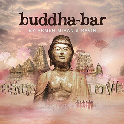 Buddha Bar Presents Armen Miran And Ravin (2017) Full Album