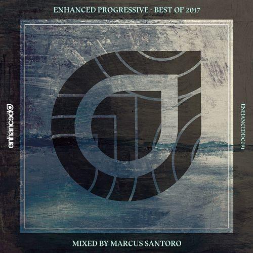Various Artists - Enhanced Progressive Best Of 2017 (Mixed by Marcus Santoro) (2017)