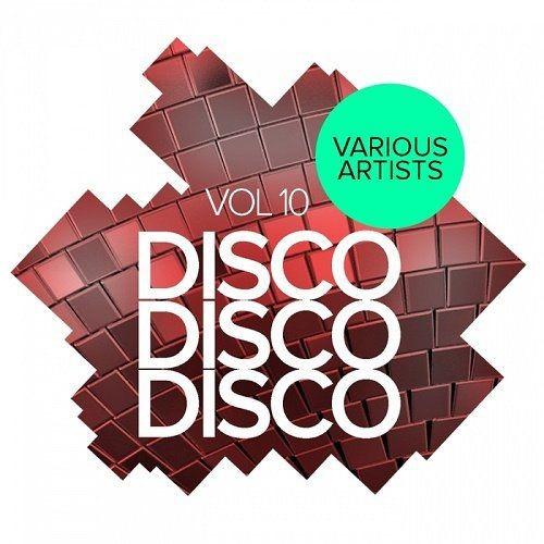 VA - Disco Disco Disco Vol.10 (2017)