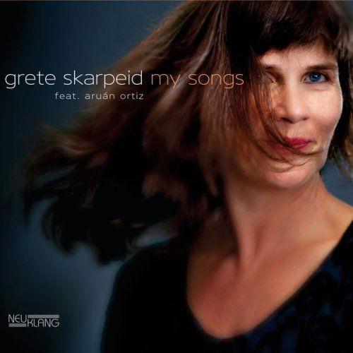 Grete Skarpeid feat. Aru?n Ortiz - My Songs (2016) [HDTracks]