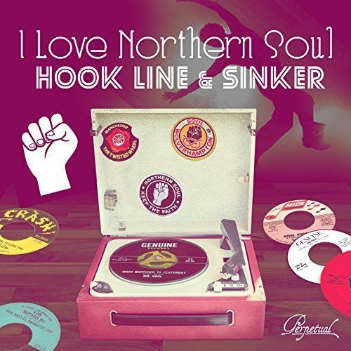 VA - I Love Northern Soul Hook Line And Sinker (2017)