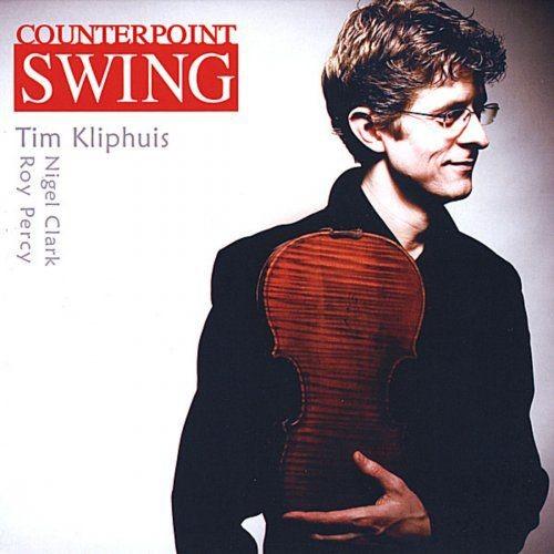 Tim Kliphuis - Counterpoint Swing (2008)