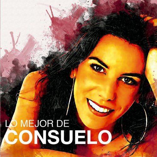 Consuelo - Lo Mejor De Consuelo (2017)